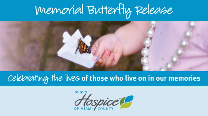 Ohio's Hospice Of Miami County Memorial Butterfly Release Helps Families Remember And Honor Loved Ones