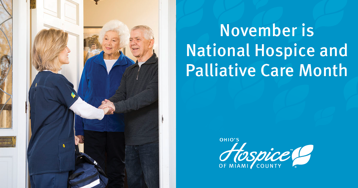 Ohio's Hospice Of Miami County Observes National Hospice And Palliative Care Month