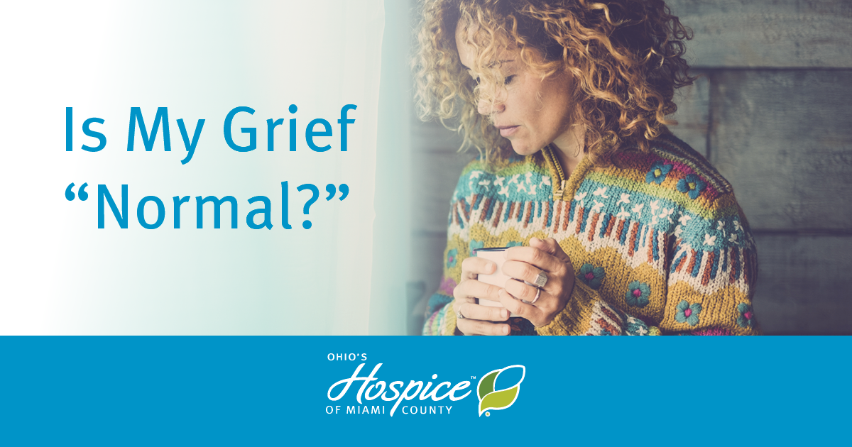 "Is My Grief ""Normal?"""