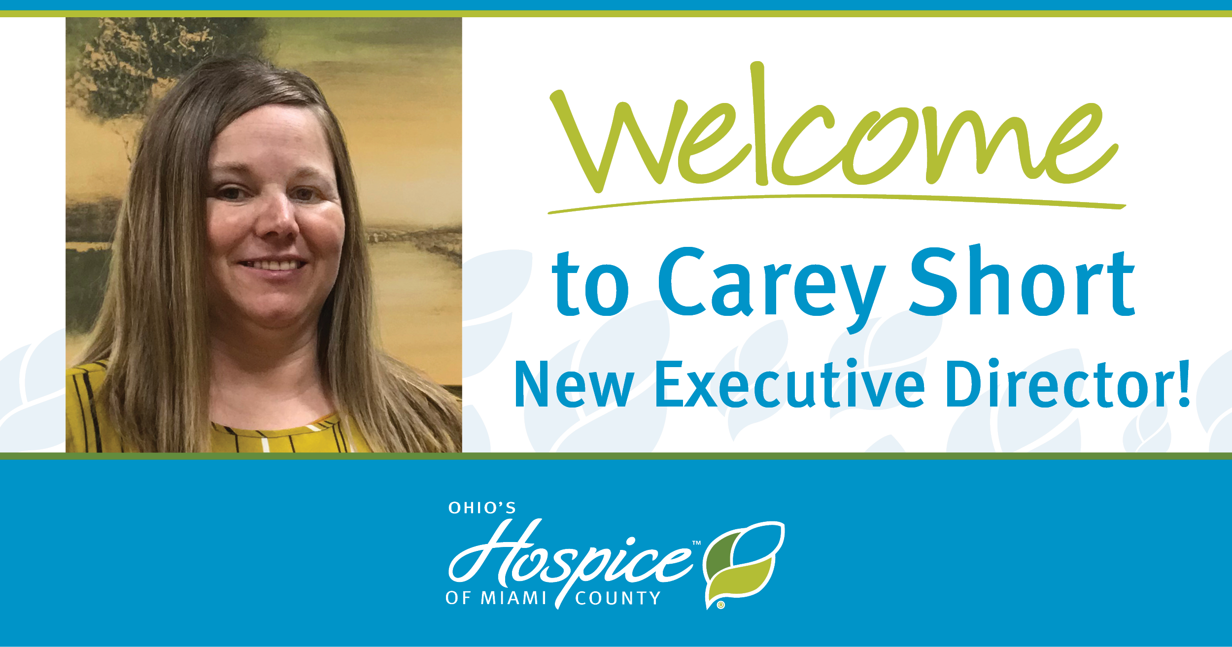 Carey Short Named Executive Director Of Ohio's Hospice Of Miami County
